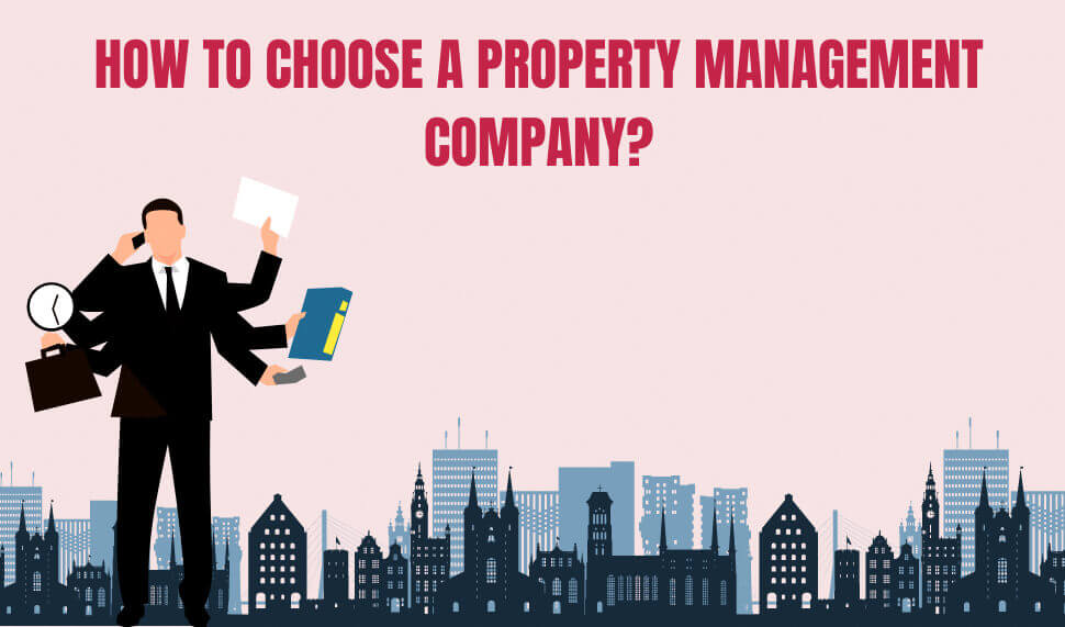 How to Choose a Property Management Company