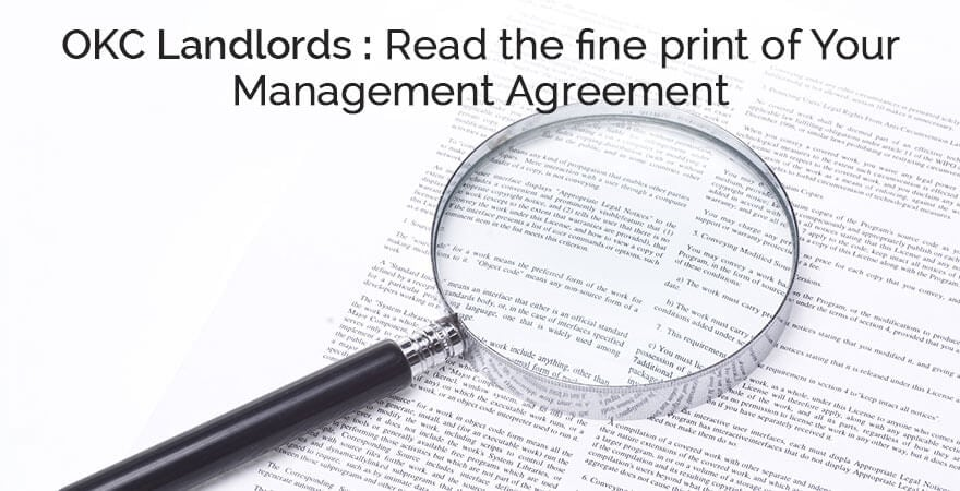 Oklahoma City Landlords: Read the Fine Print of Your Management Agreement (okc property management)