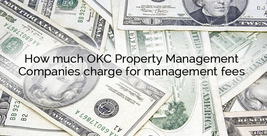 How much are Oklahoma City property management fees?