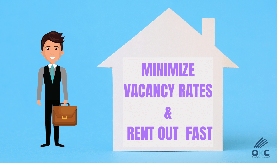 Minimize Vacancy Rates & Rent Out Fast