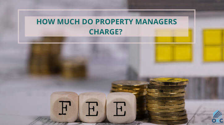 How Much Do Property Managers Charge?