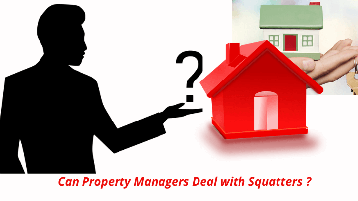 Can property manager deal with squatters