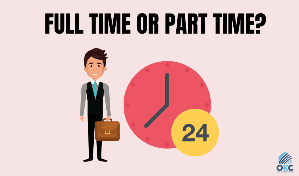 FULL TIME OR PART TIME?