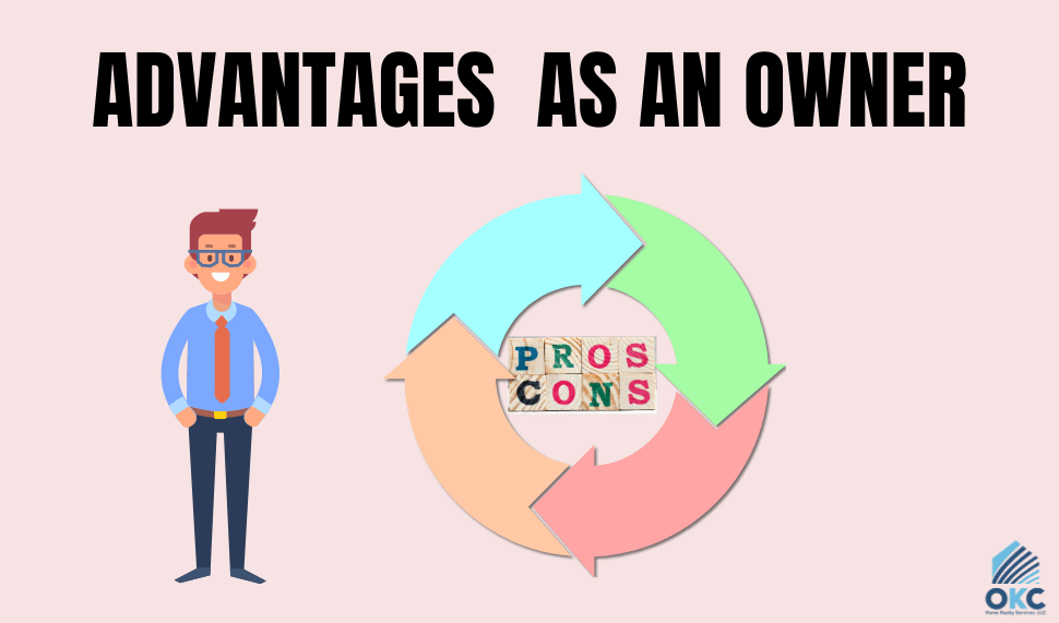 What Are the Advantages I Have as an Owner and What Are the Changes I Can Make and Decide?