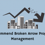 Recommended broken arrow property manager