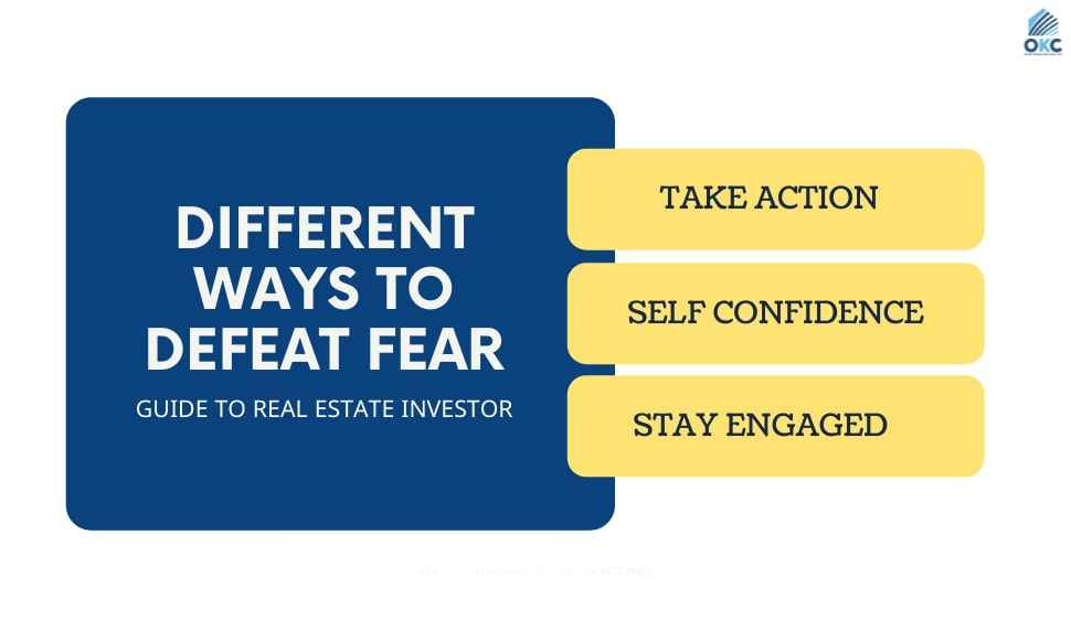 invest in real estate by defeating your fear
