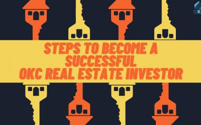 3 Easy Steps to Becoming a Successful OKC Real Estate Investor